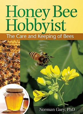 Honey Bee Hobbyist By Gary, Norman